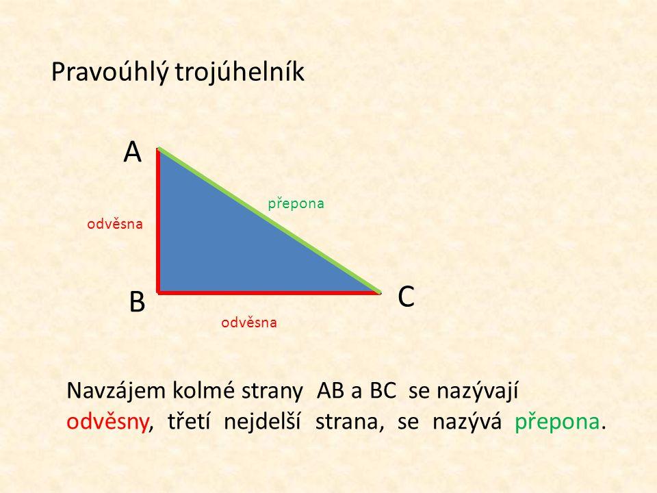 A C B Pravoúhlý trojúhelník