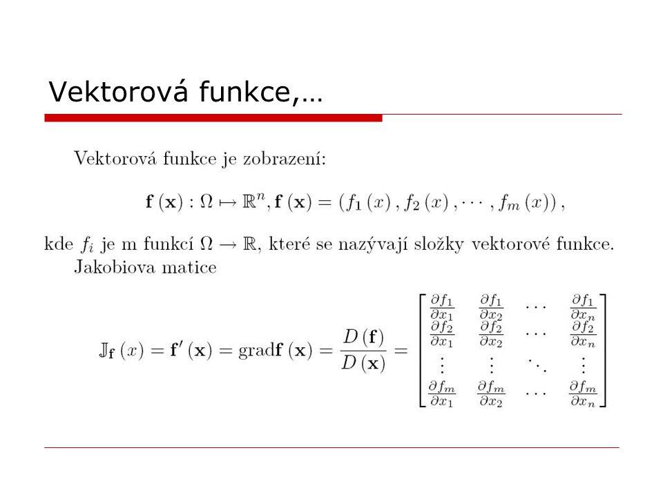 Vektorová funkce,…