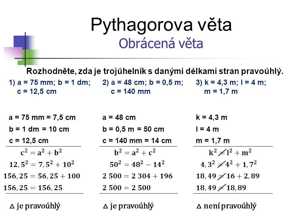 Pythagorova věta Obrácená věta