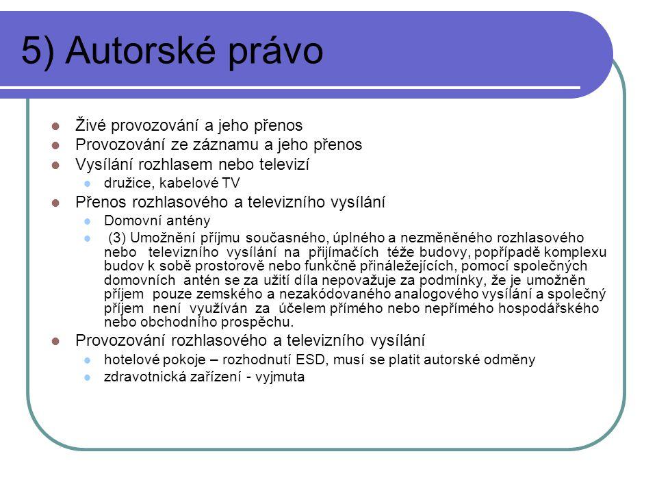 5) Autorské právo Živé provozování a jeho přenos