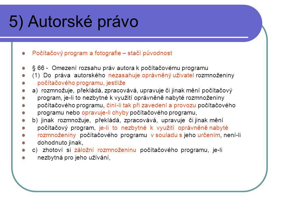 5) Autorské právo Počítačový program a fotografie – stačí původnost