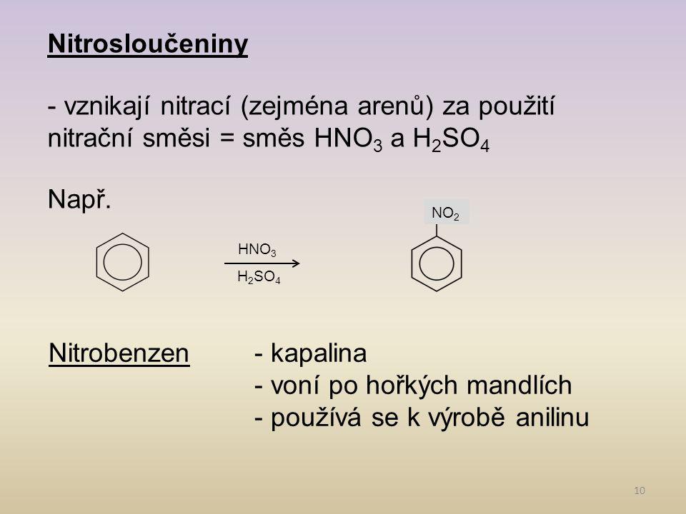 Nitrobenzen - kapalina - voní po hořkých mandlích