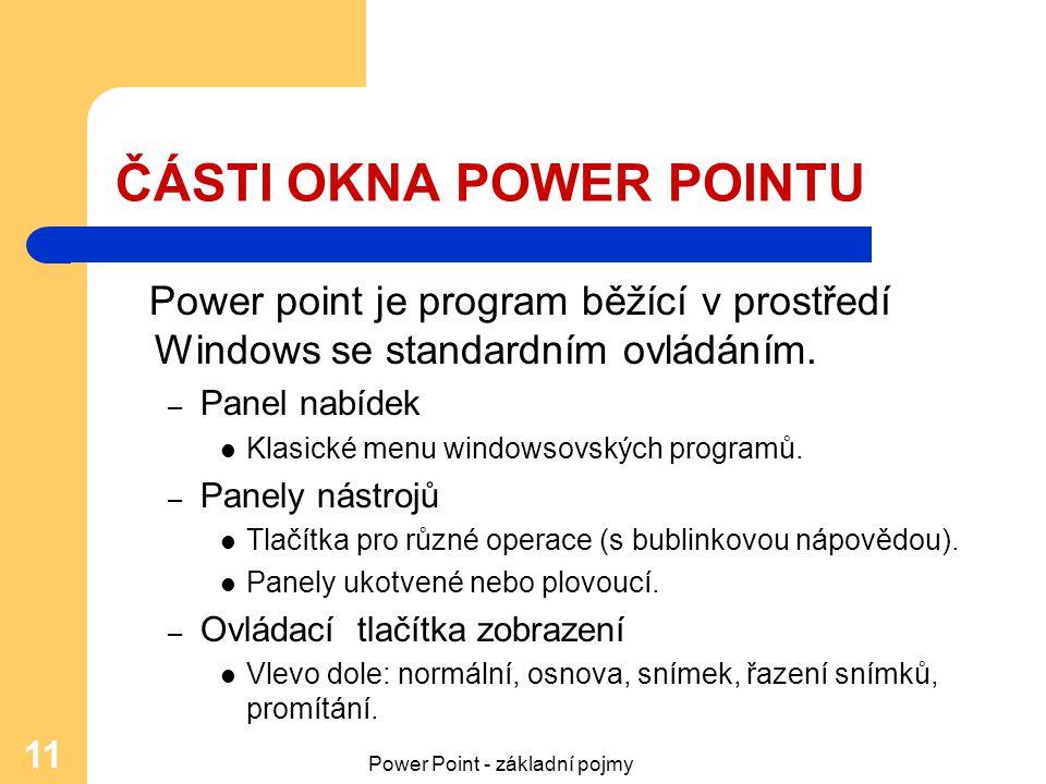 ČÁSTI OKNA POWER POINTU