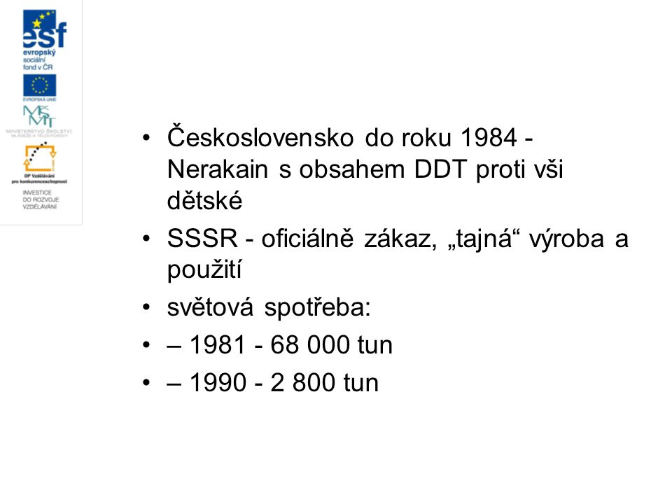 Československo do roku 1984 - Nerakain s obsahem DDT proti vši dětské