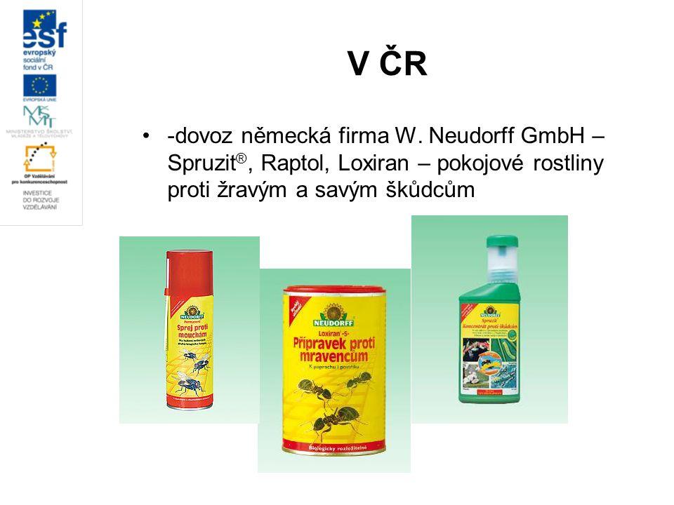 V ČR -dovoz německá firma W.