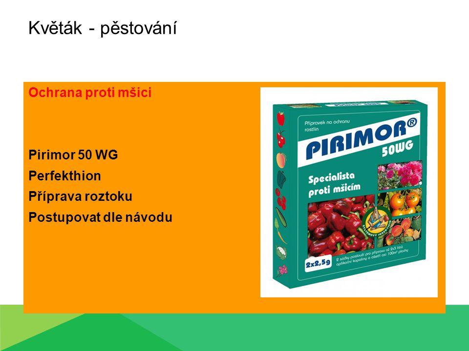 Květák - pěstování Ochrana proti mšici Pirimor 50 WG Perfekthion