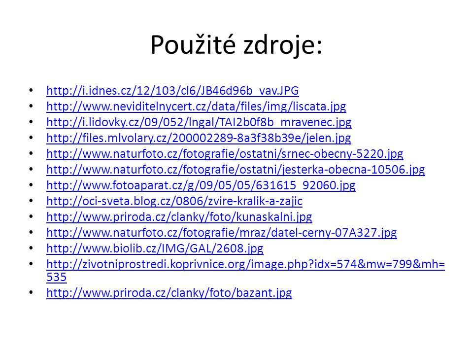 Použité zdroje: http://i.idnes.cz/12/103/cl6/JB46d96b_vav.JPG