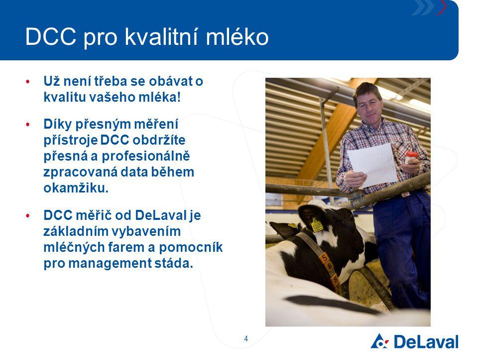DCC pro kvalitní mléko Už není třeba se obávat o kvalitu vašeho mléka!