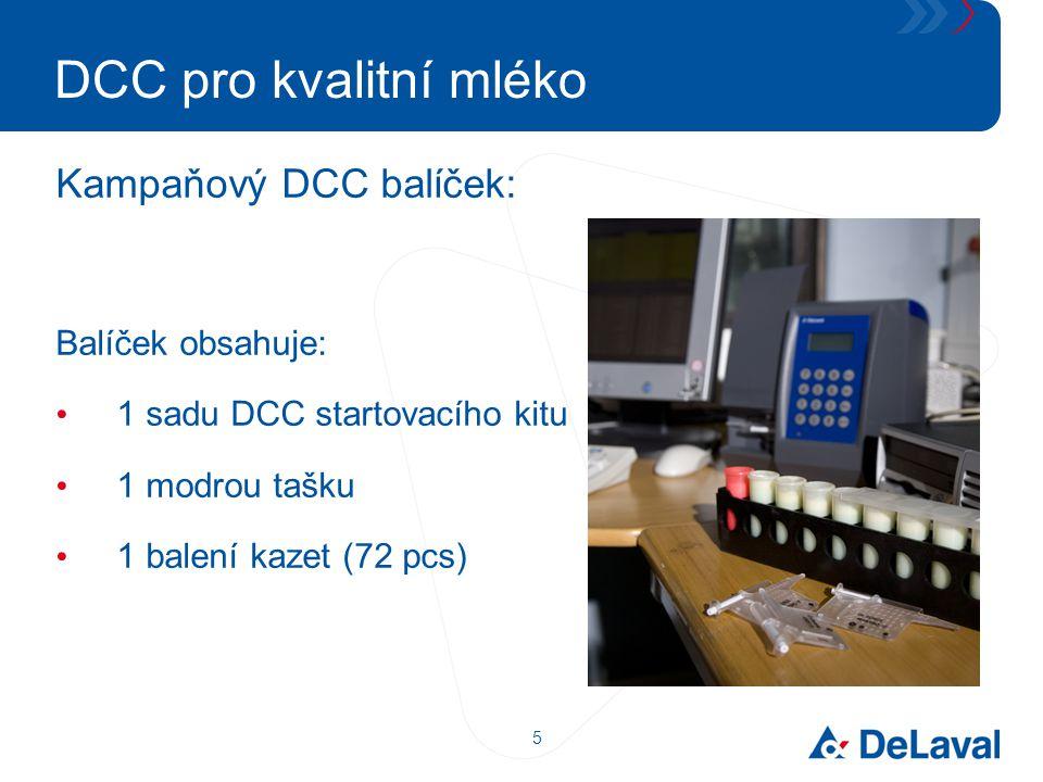 DCC pro kvalitní mléko Kampaňový DCC balíček: Balíček obsahuje: