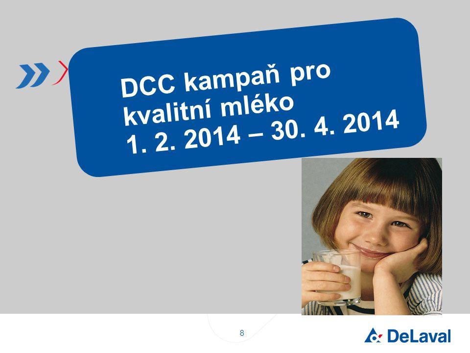 DCC kampaň pro kvalitní mléko 1. 2. 2014 – 30. 4. 2014