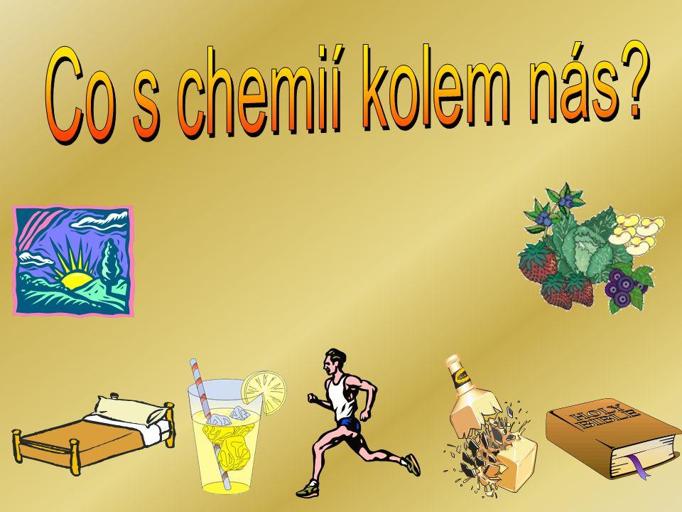 Co s chemií kolem nás
