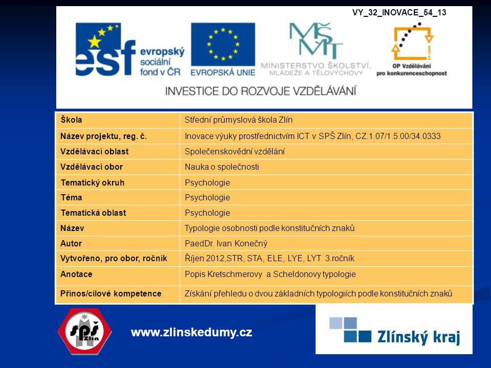www.zlinskedumy.cz VY_32_INOVACE_54_13 Škola