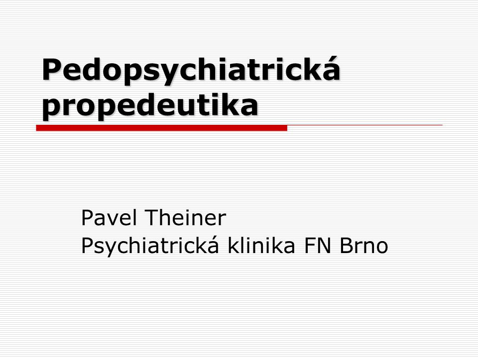 Pedopsychiatrická propedeutika