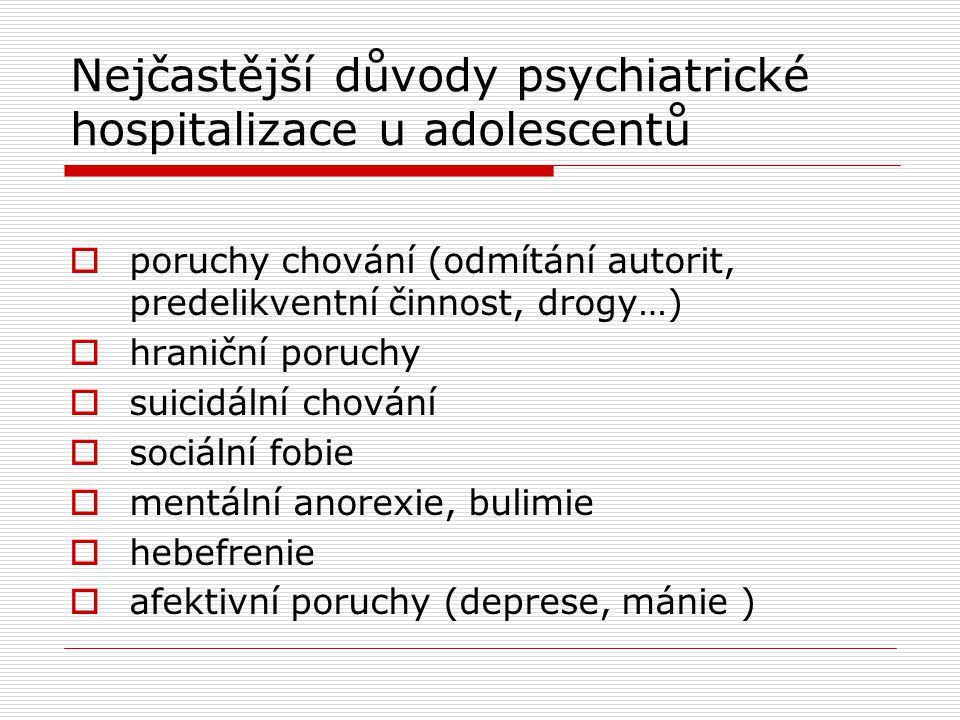 Nejčastější důvody psychiatrické hospitalizace u adolescentů