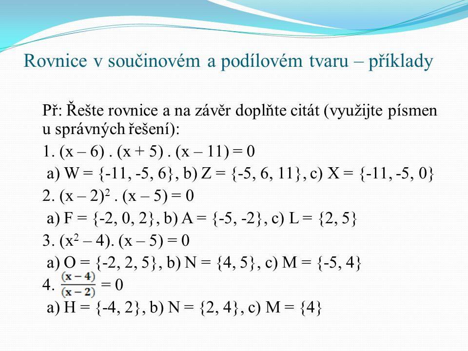 Rovnice v součinovém a podílovém tvaru – příklady