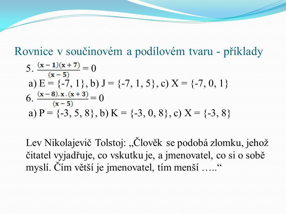 Rovnice v součinovém a podílovém tvaru - příklady