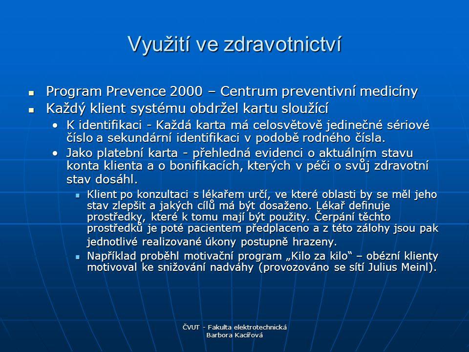 Využití ve zdravotnictví