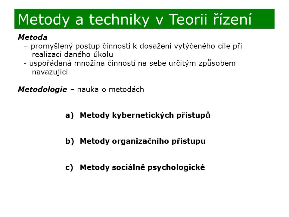 Metody a techniky v Teorii řízení