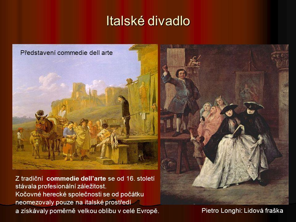 Italské divadlo Představení commedie dell arte