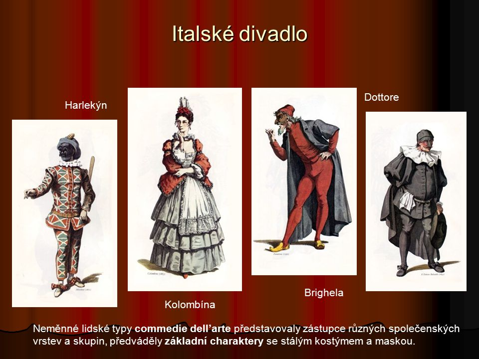 Italské divadlo Dottore Harlekýn Brighela Kolombína