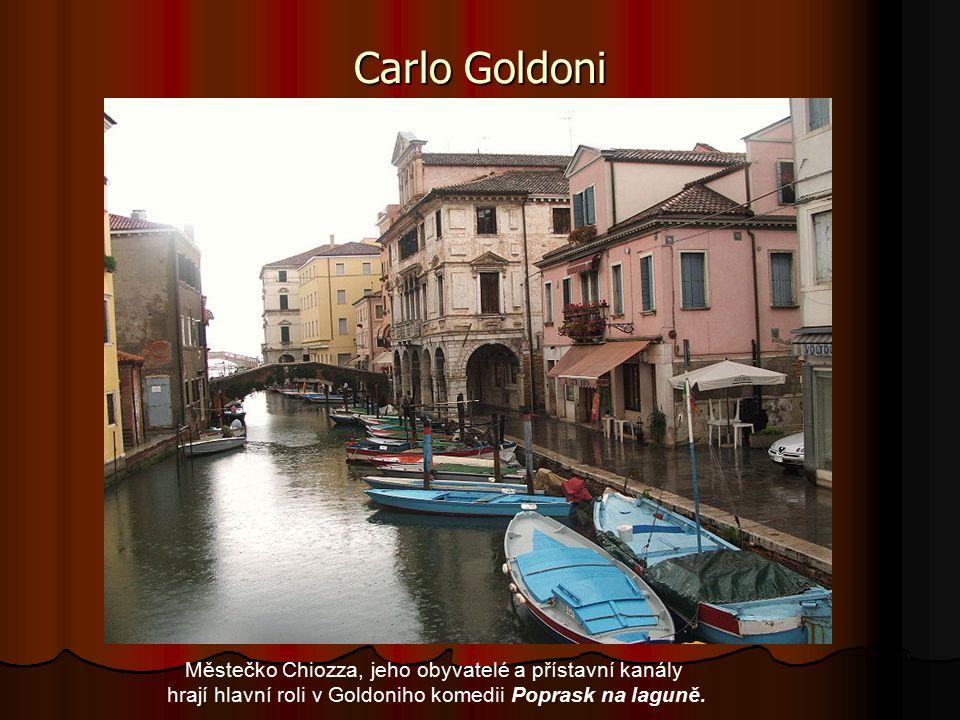 Carlo Goldoni Městečko Chiozza, jeho obyvatelé a přístavní kanály