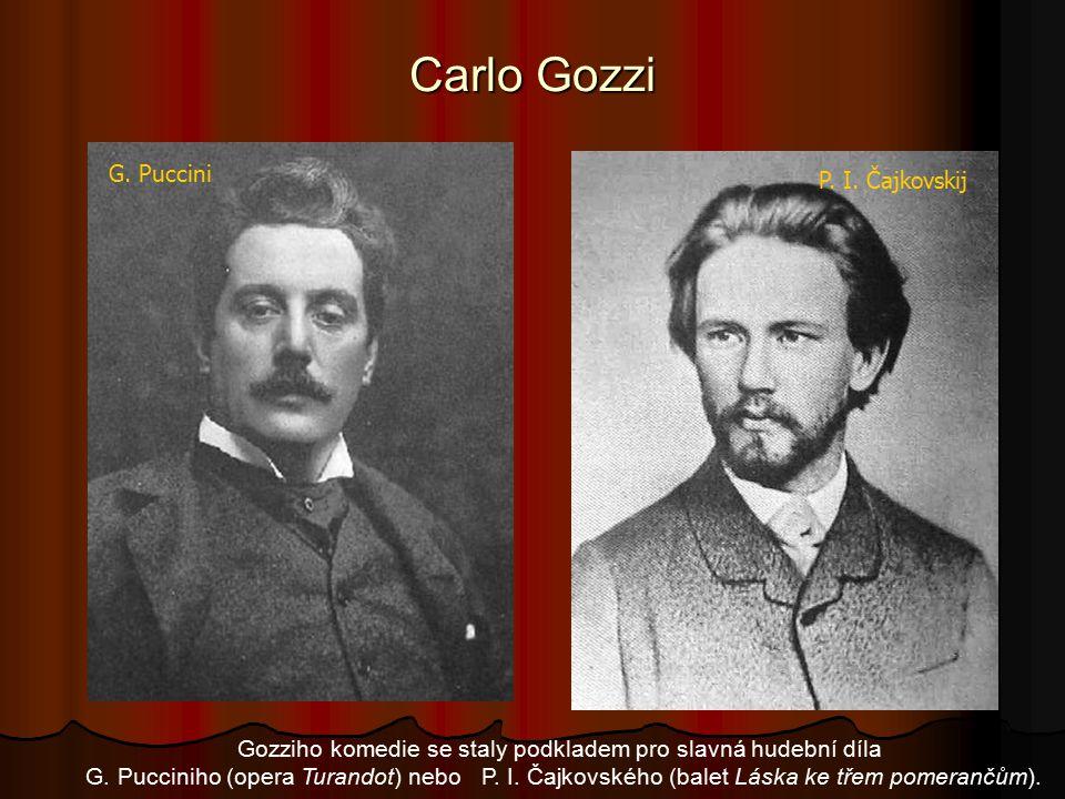 Gozziho komedie se staly podkladem pro slavná hudební díla