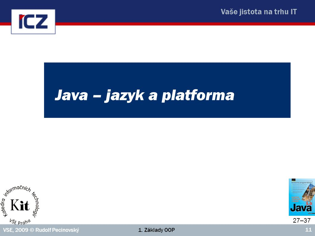 Java – jazyk a platforma