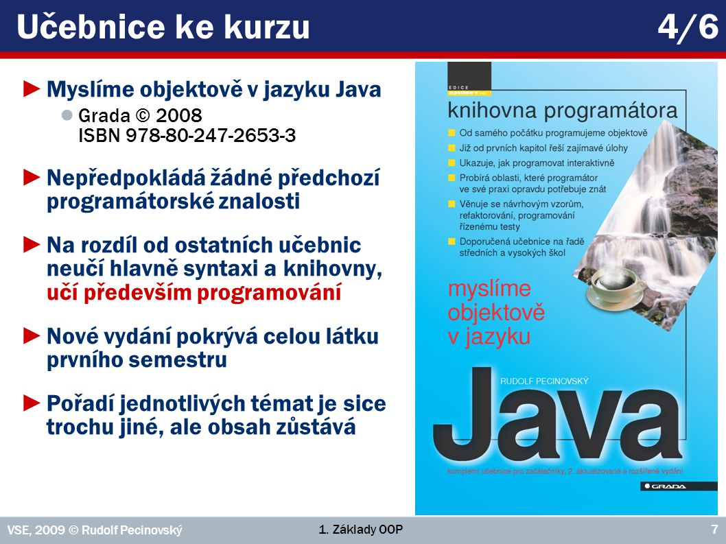 Učebnice ke kurzu 4/6 Myslíme objektově v jazyku Java