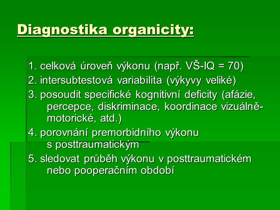 Diagnostika organicity: