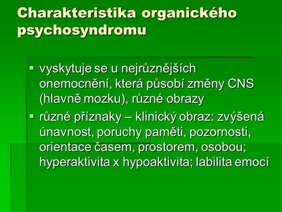 Charakteristika organického psychosyndromu