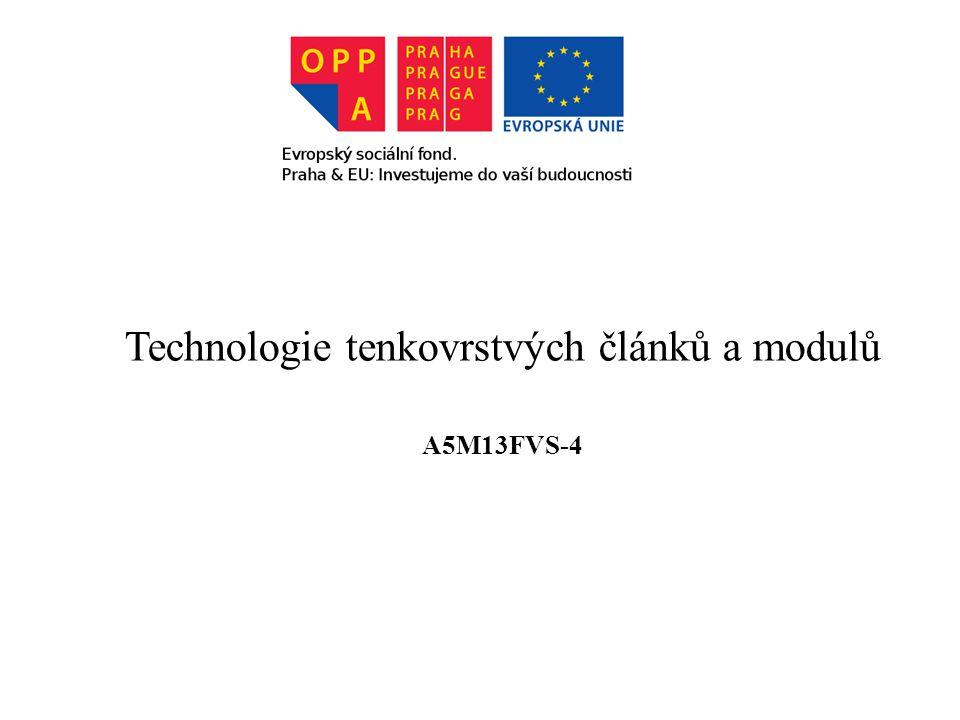 Technologie tenkovrstvých článků a modulů