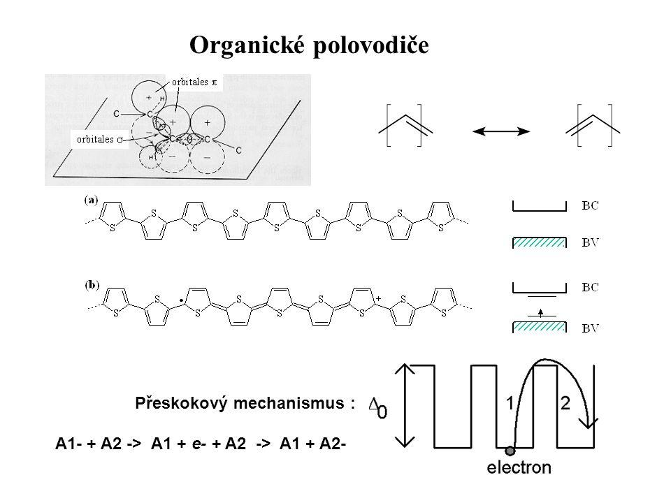 Organické polovodiče Přeskokový mechanismus :