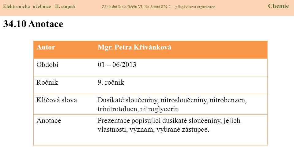 34.10 Anotace Autor Mgr. Petra Křivánková Období 01 – 06/2013 Ročník