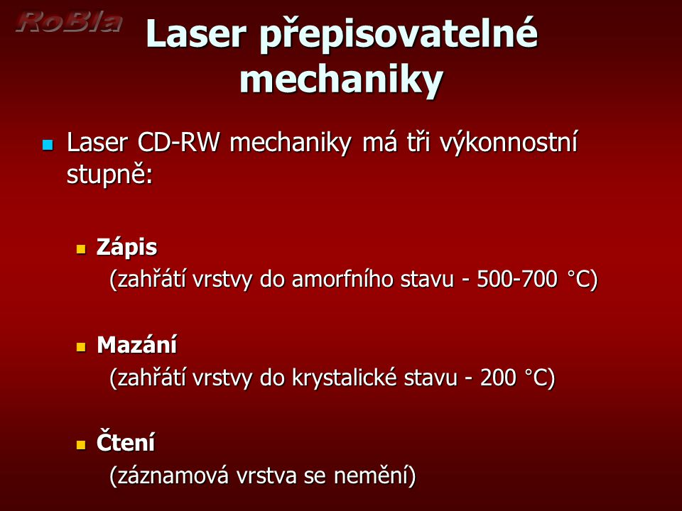 Laser přepisovatelné mechaniky
