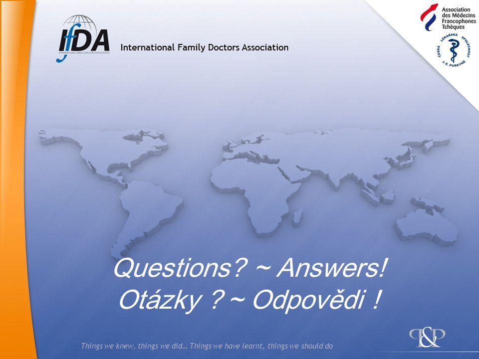 Questions ~ Answers! Otázky ~ Odpovědi !