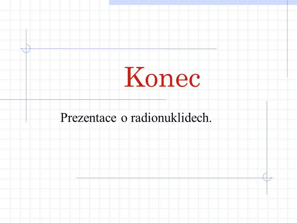 Prezentace o radionuklidech.
