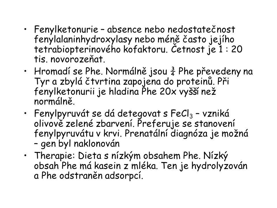 Fenylketonurie – absence nebo nedostatečnost fenylalaninhydroxylasy nebo méně často jejího tetrabiopterinového kofaktoru. Četnost je 1 : 20 tis. novorozeňat.