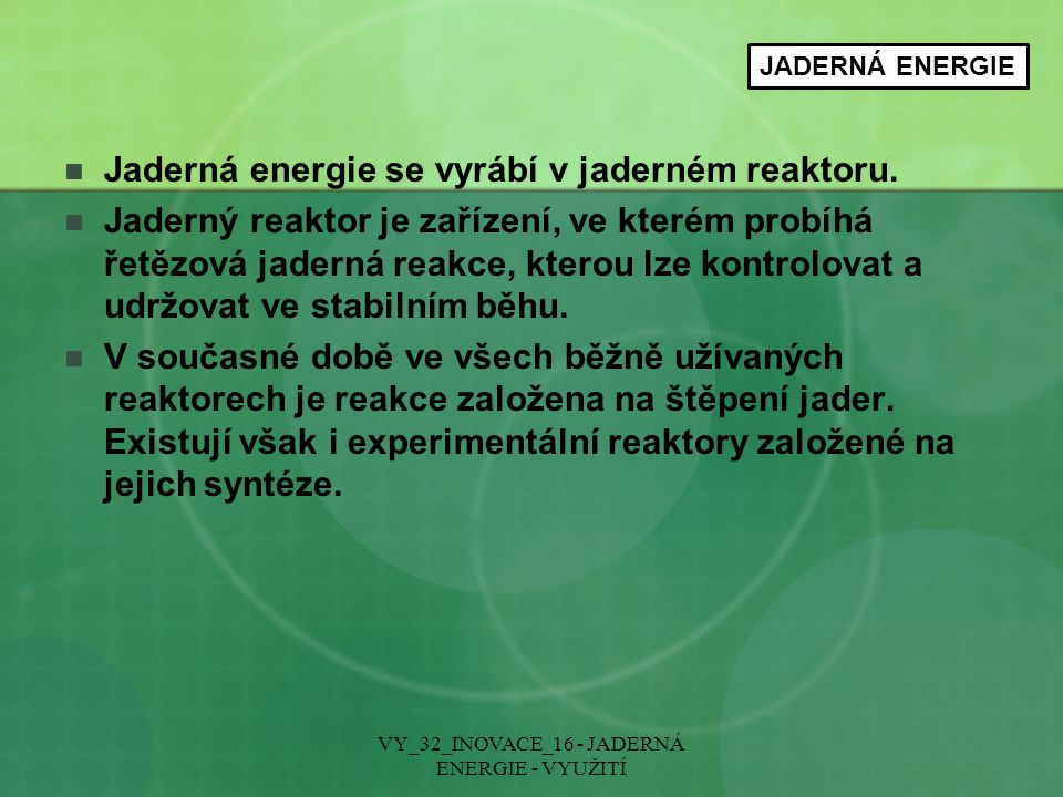 VY_32_INOVACE_16 - JADERNÁ ENERGIE - VYUŽITÍ