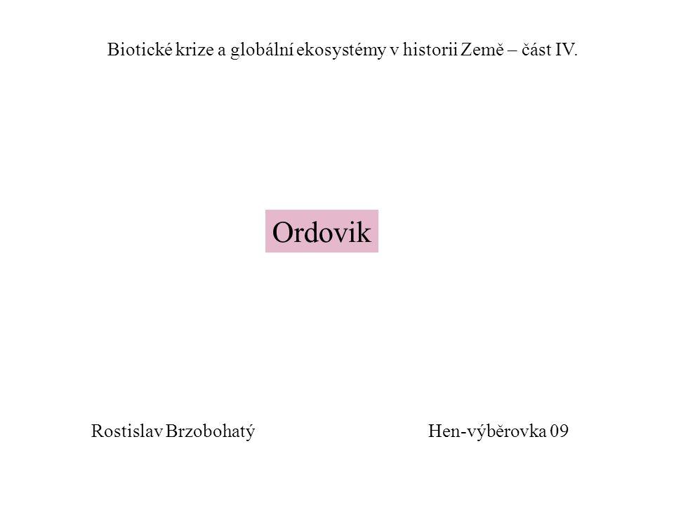 Biotické krize a globální ekosystémy v historii Země – část IV.