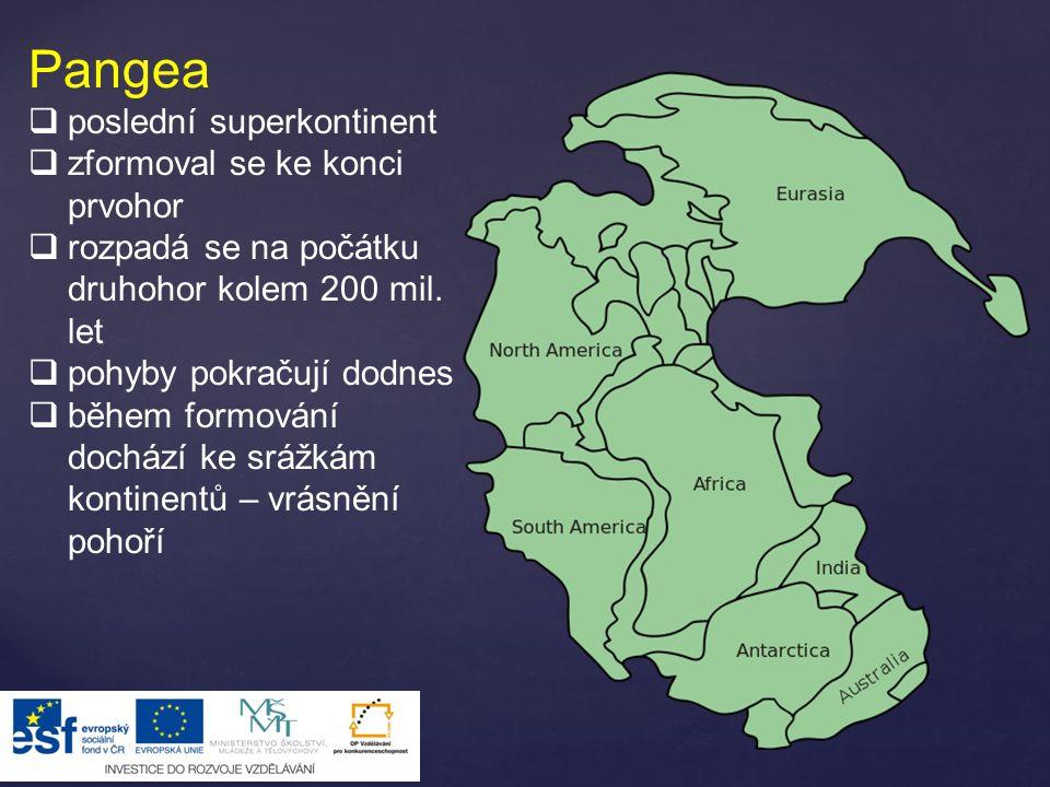 Pangea poslední superkontinent zformoval se ke konci prvohor