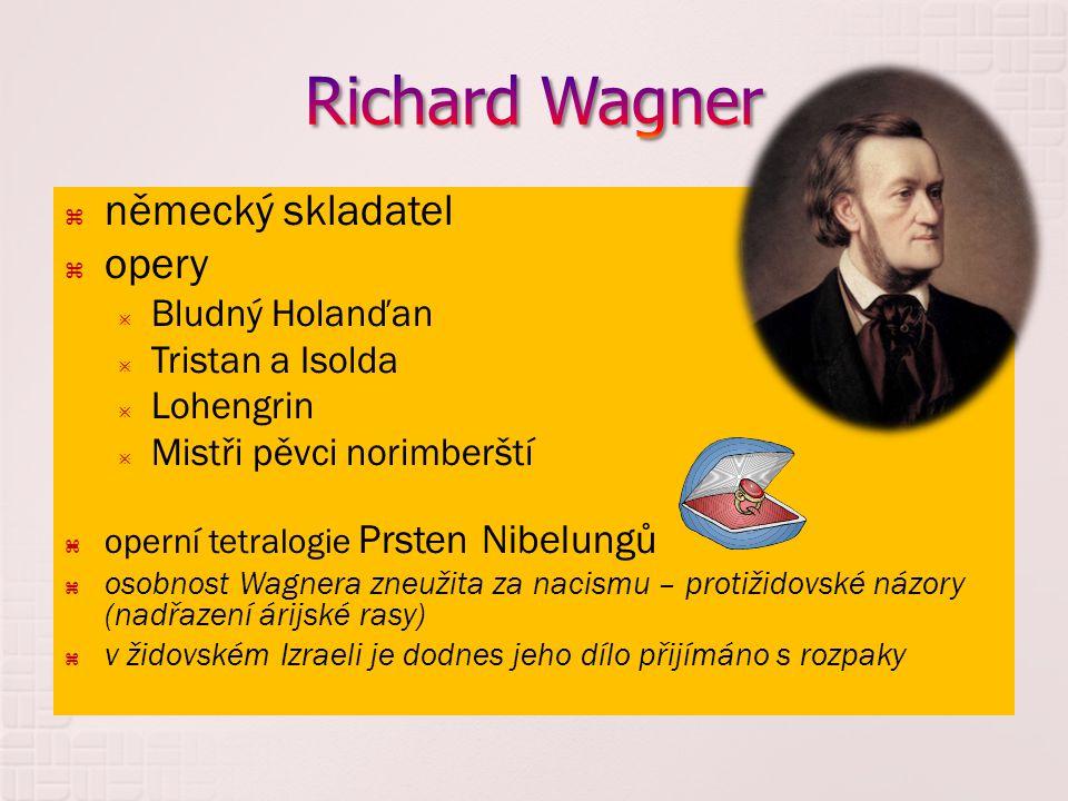 Richard Wagner německý skladatel opery Bludný Holanďan
