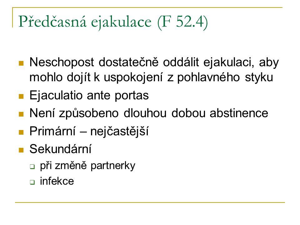 Předčasná ejakulace (F 52.4)
