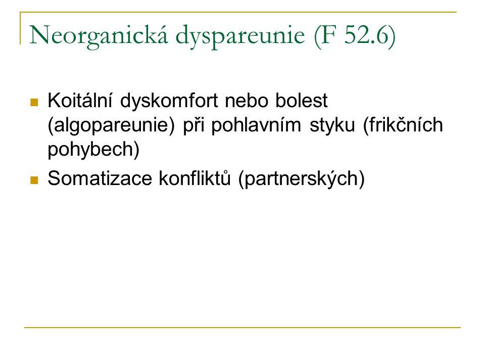 Neorganická dyspareunie (F 52.6)