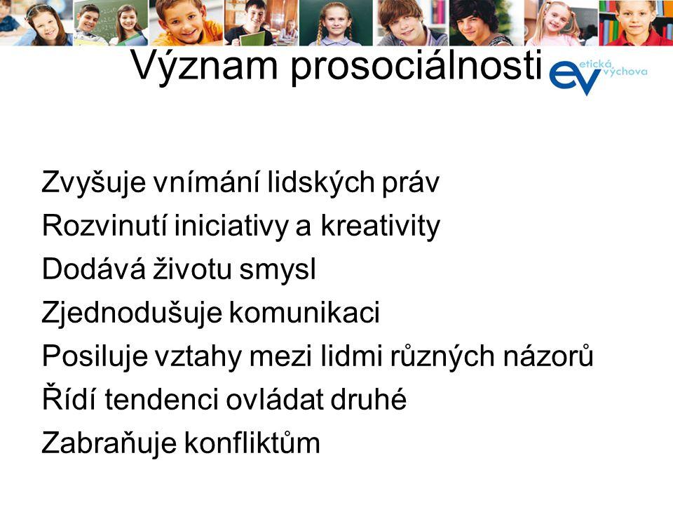 Význam prosociálnosti