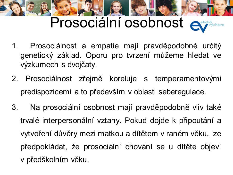 kurz pro lektory 19. a 20.8.2013. Prosociální osobnost.