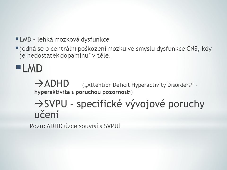 LMD LMD – lehká mozková dysfunkce