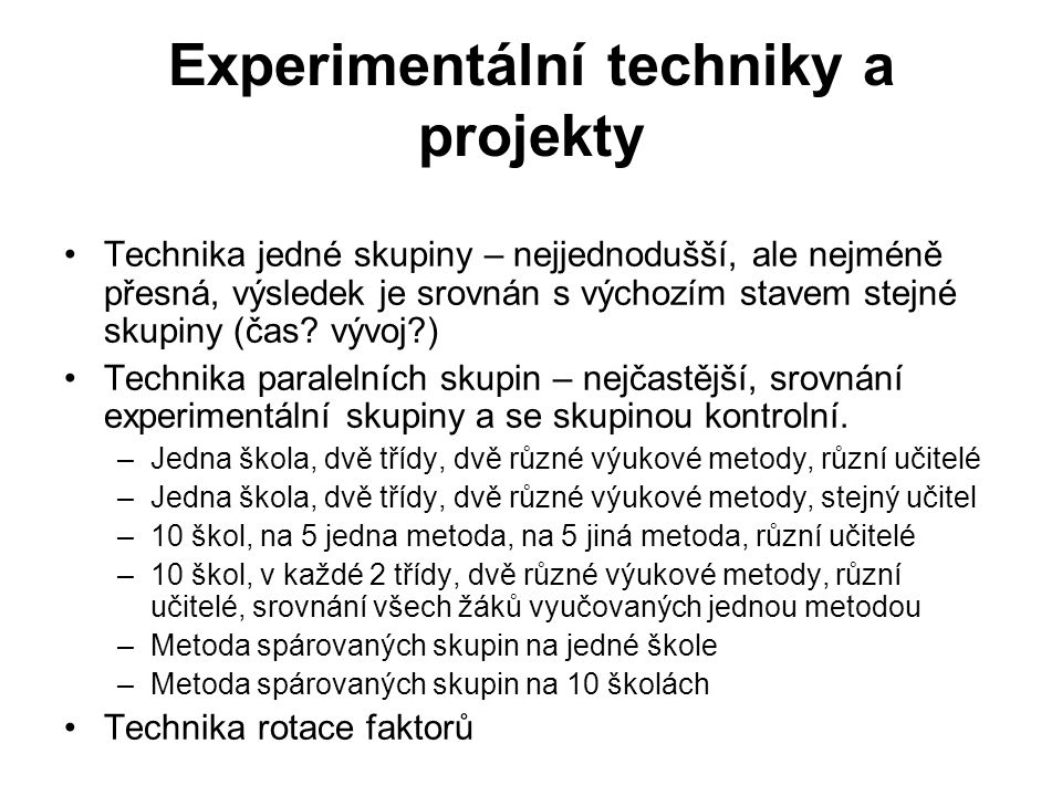Experimentální techniky a projekty