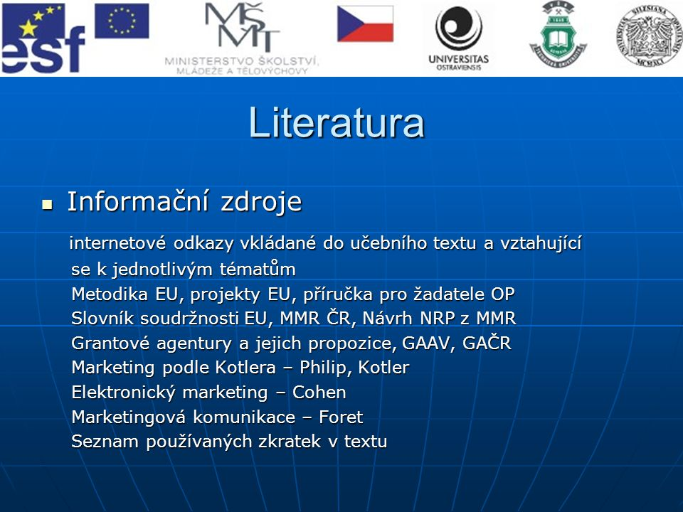 Literatura Informační zdroje