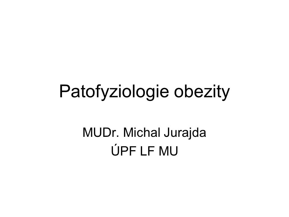 Patofyziologie obezity