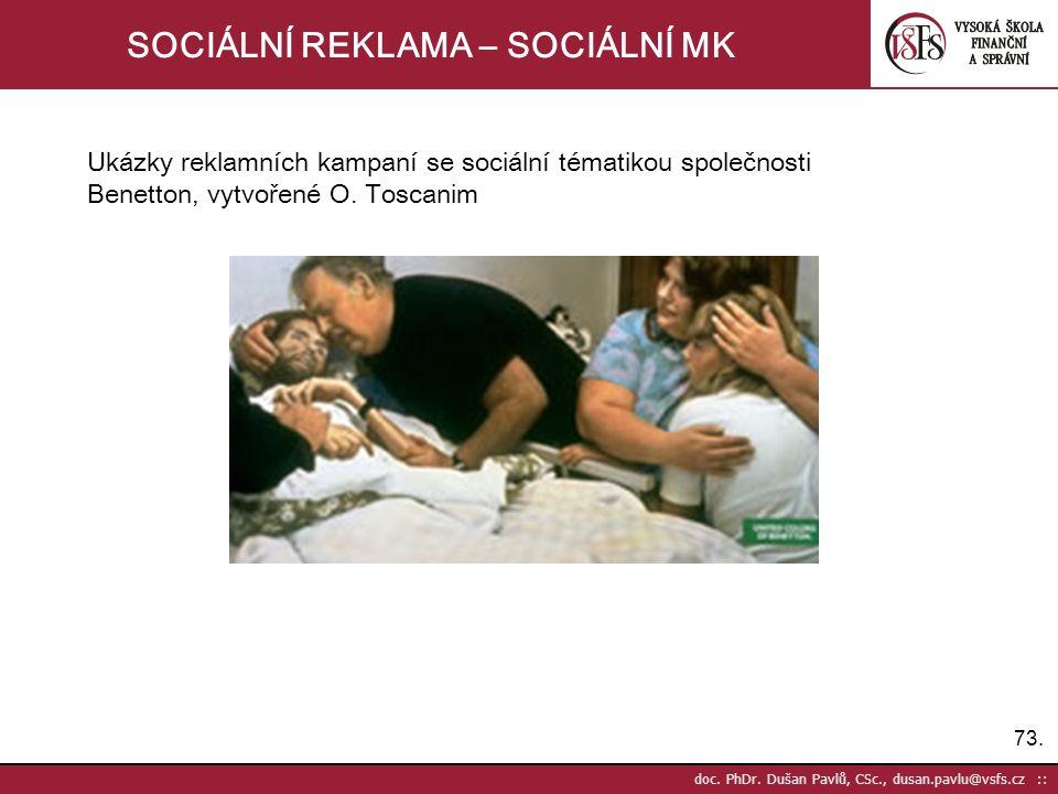 SOCIÁLNÍ REKLAMA – SOCIÁLNÍ MK